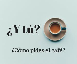 pedir cafe